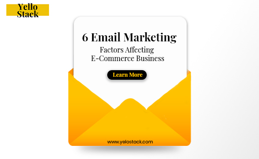 6_email_marketing_factors_affecting_eCommerce_business